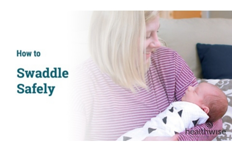 How to Swaddle Safely