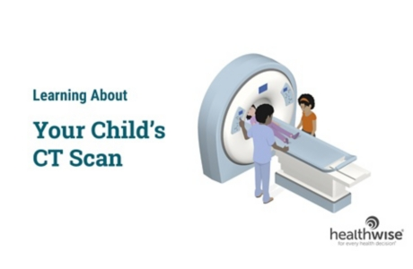 Learning About Your Child's CT Scan