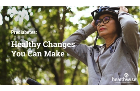 Prediabetes: Healthy Changes You Can Make