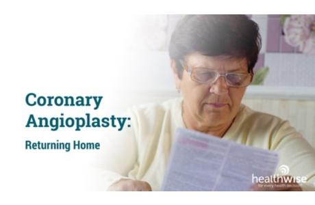 Coronary Angioplasty: Returning Home