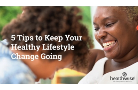5 Tips to Keep Your Healthy Lifestyle Change Going