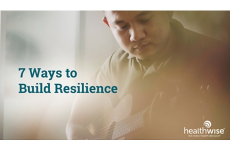 7 Ways to Build Resilience