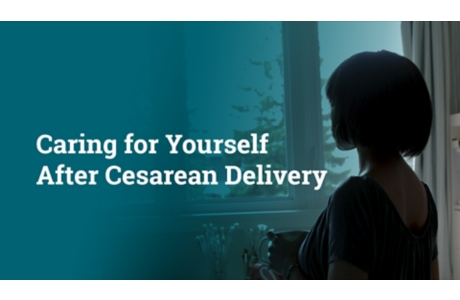 Caring for Yourself After Cesarean Delivery
