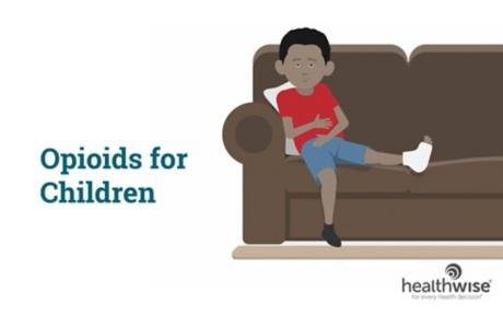 Opioids for Children