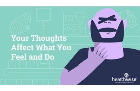 Your Thoughts Affect What You Feel and Do