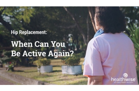 Hip Replacement: When Can You Be Active Again?