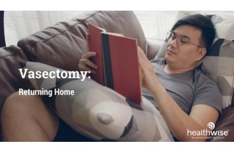 Vasectomy: Returning Home