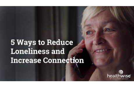 5 Ways to Reduce Loneliness and Increase Connection