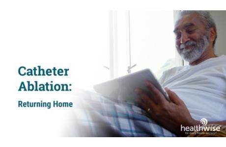 Catheter Ablation: Returning Home